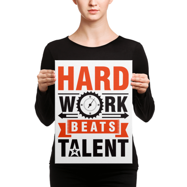 """Hard Work Beats Talent"" Canvas"