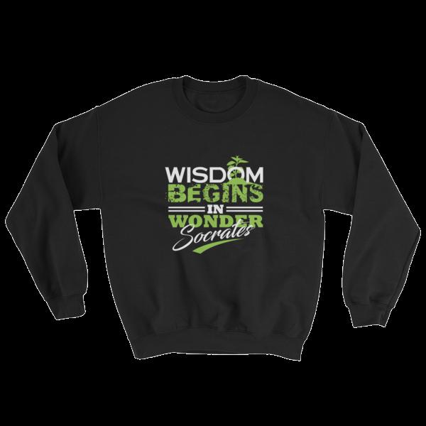 """Wisdom Begins in Wonder"" (Socrates) Sweatshirt (Black)"