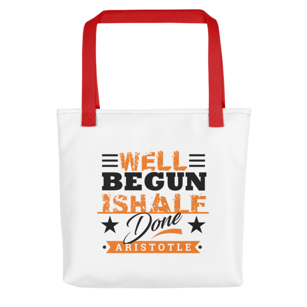 """""""Well Begun is Half Done"""" Tote Bag (Red Handle)"""