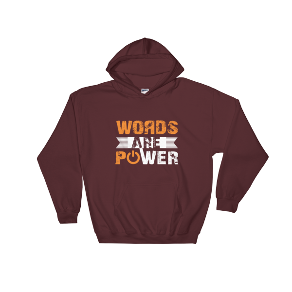 """Words are Power"" Hoodie (Maroon)"