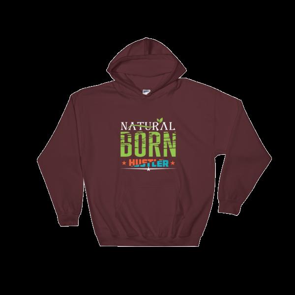 """""""Natural Born Hustler"""" Hoodie (Maroon)"""