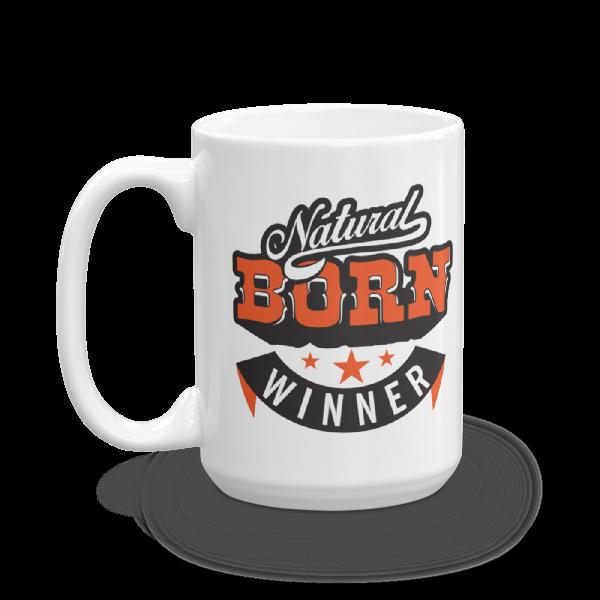 """Natural Born Winner"" Mug"