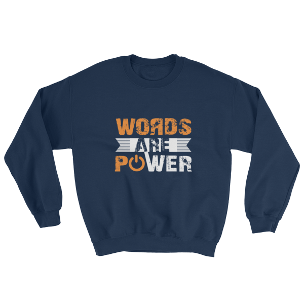 """Words Are Power"" Sweatshirt (Navy)"