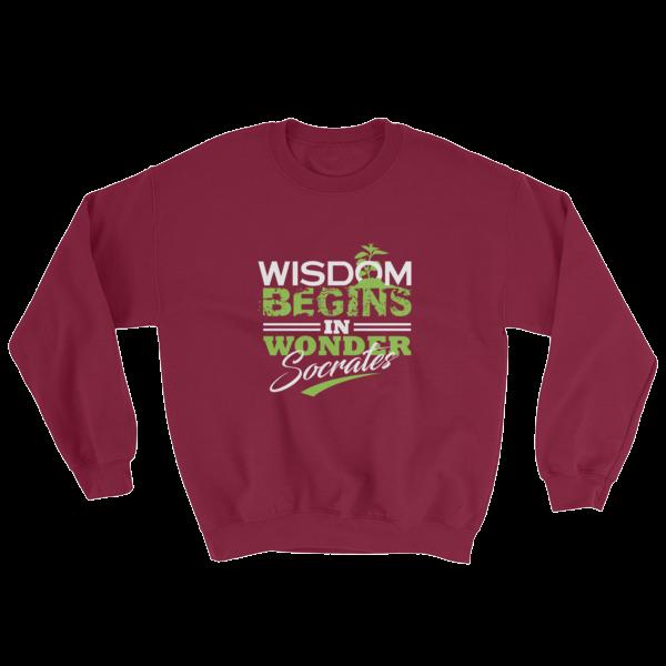 """Wisdom Begins in Wonder"" (Socrates) Sweatshirt (Maroon)"
