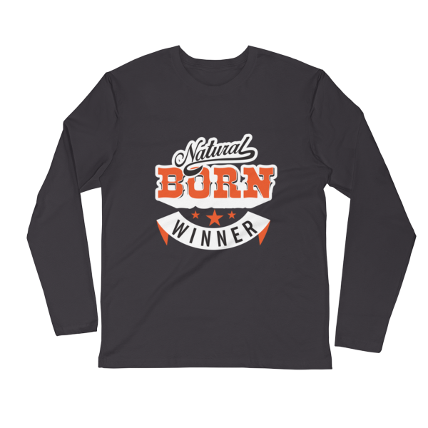 """Natural Born Winner"" Long Sleeve T-Shirt (Heavy Metal)"