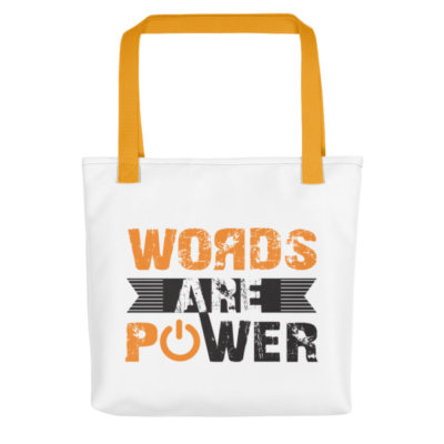 """Words Are Power"" Tote Bag (Yellow Handle)"