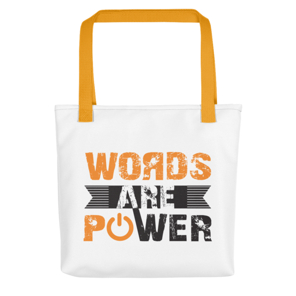 """""""Words Are Power"""" Tote Bag (Yellow Handle)"""