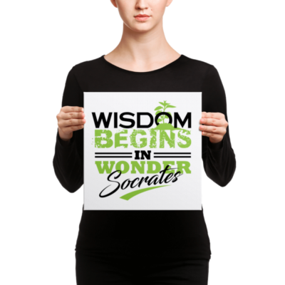 """Wisdom Begins in Wonder"" by Socrates Canvas"