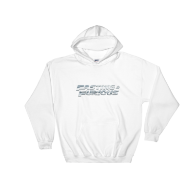 """Fasting & Furious"" Hoodie, Intermittent Fasting (IF) (White)"