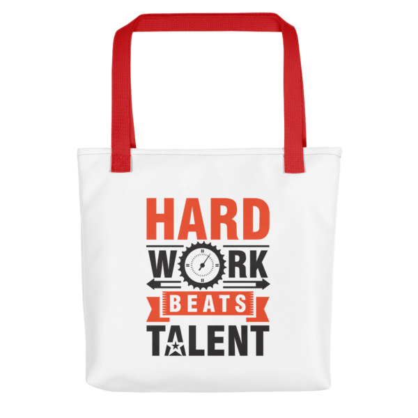 """Hard Work Beats Talent"" Tote Bag (Red Handle)"
