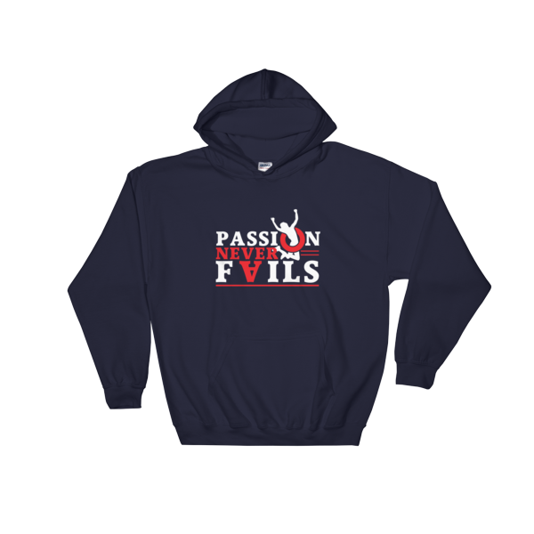 """""""Passion Never Fails"""" Hoodie (Navy)"""