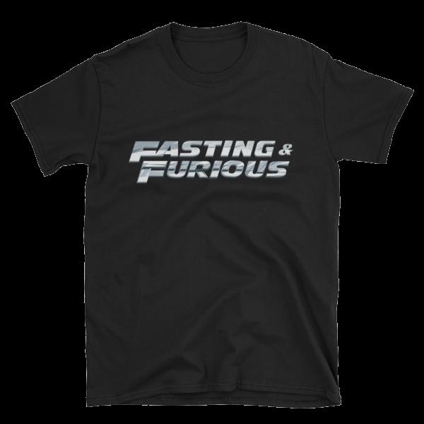 """Fasting & Furious"" T-Shirt, Intermittent Fasting (IF) (Black)"