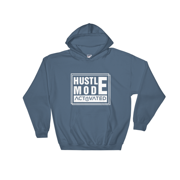 """Hustle Mode Activated"" Hoodie (Indigo Blue)"