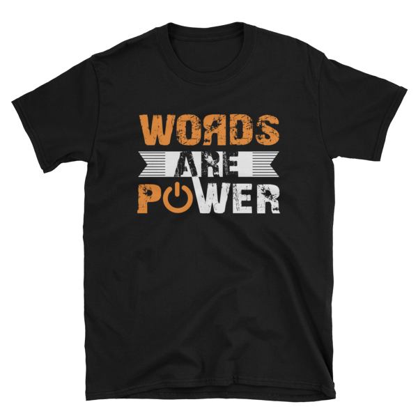 """""""Words Are Power"""" T-Shirt (Black)"""