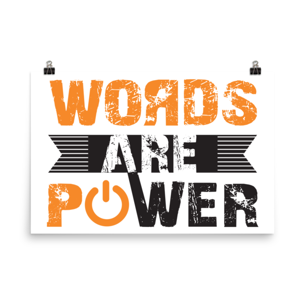 """Words Are Power"" Poster"