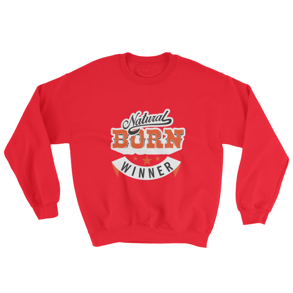 """Natural Born Winner"" Sweatshirt (Red)"