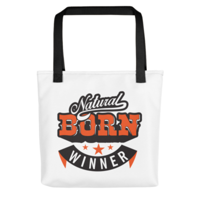 """Natural Born Winner"" Tote Bag (Black Handle)"