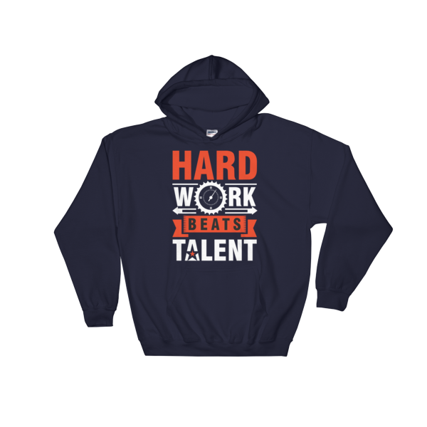 """Hard Work Beats Talent"" Hoodie (Navy)"