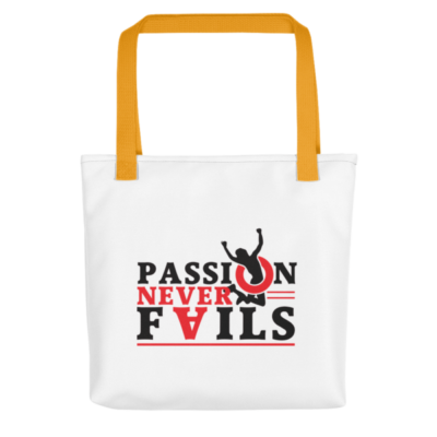 """Passion Never Fails"" Tote Bag (Yellow Handle)"