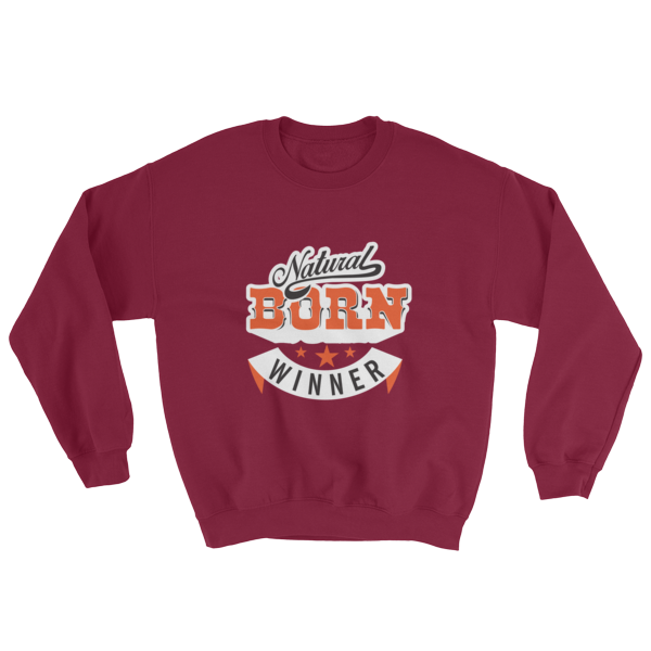 """Natural Born Winner"" Sweatshirt (Maroon)"