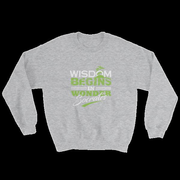 """Wisdom Begins in Wonder"" (Socrates) Sweatshirt (Sport Grey)"