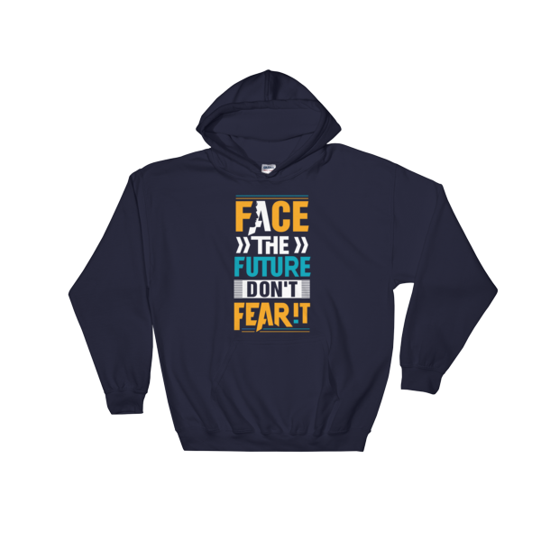 """Face the Future, Don't Feat It"" Hoodie (Navy)"