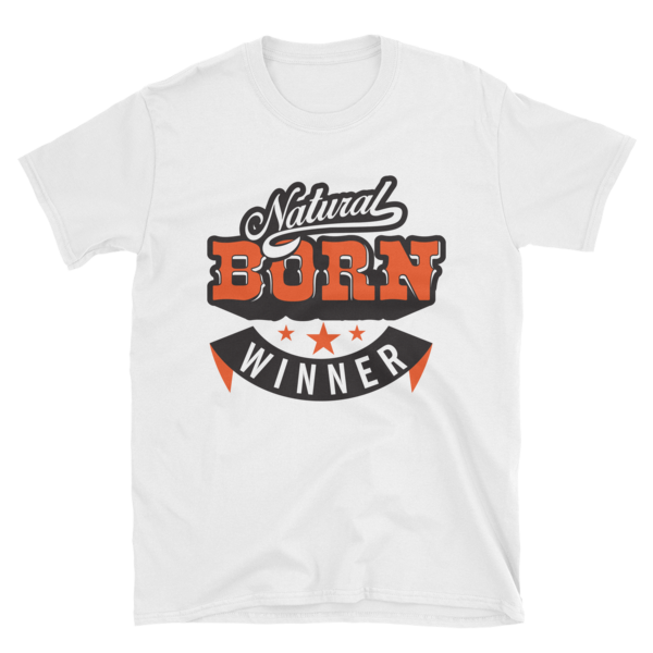 """Natural Born Winner"" T-Shirt (White)"