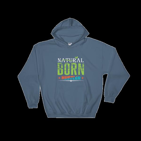 """Natural Born Hustler"" Hoodie (Indigo Blue)"