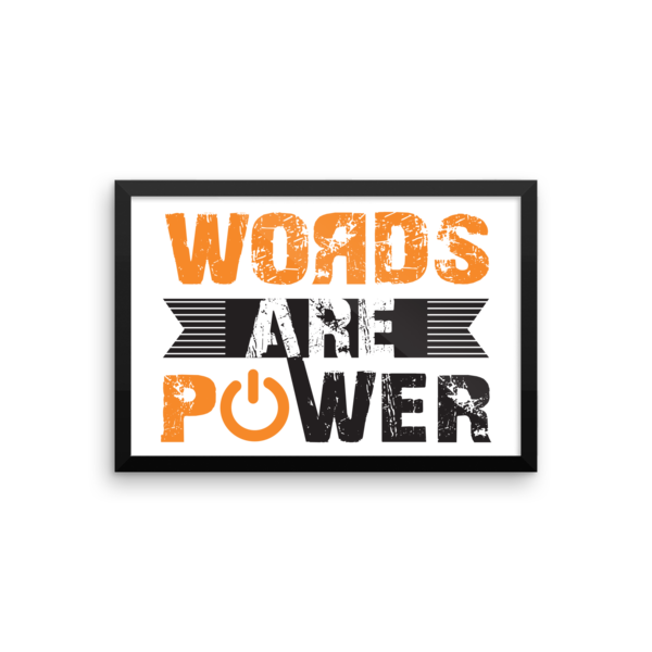 """Words Are Power"" Framed Poster"