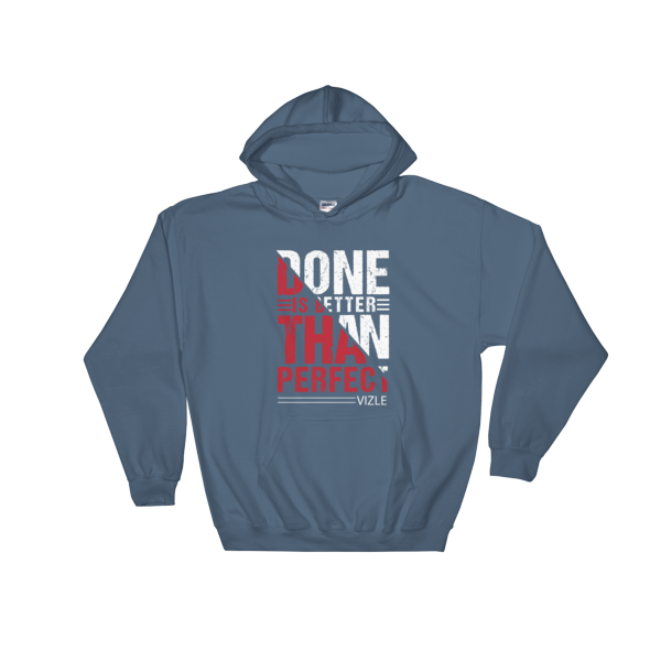 """Done is Better Than Perfect"" Hoodie (Indigo Blue)"