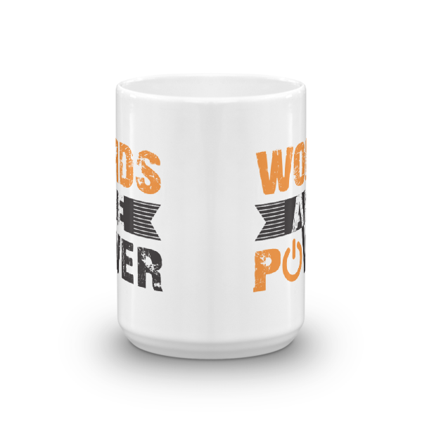 """Words are Power"" Mug"