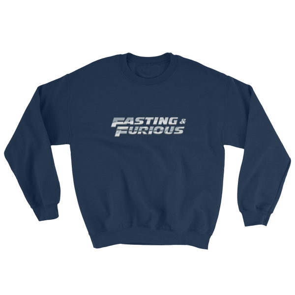"""Fasting & Furious"" Sweatshirt, Intermittent Fasting (IF) (Navy)"