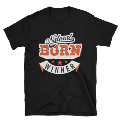 """Natural Born Winner"" T-Shirt (Black)"