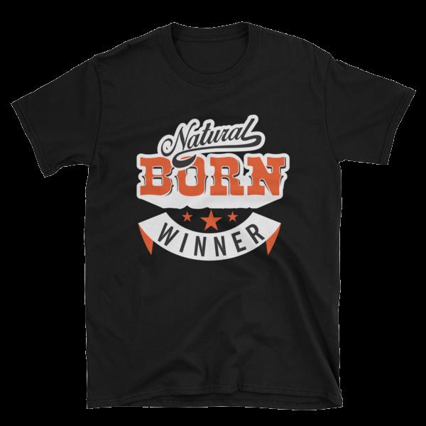 """Natural Born Winner"" T-Shirt (Black)"