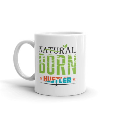 """Natural Born Hustler"" Mug"
