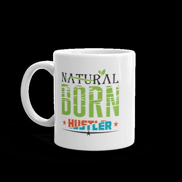 """Natural Born Hustler"" Mug"