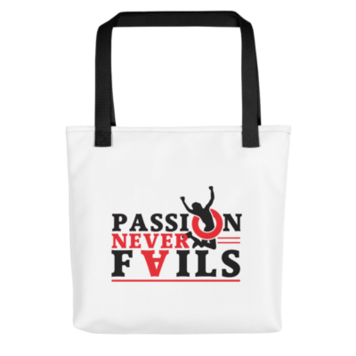 """Passion Never Fails"" Tote Bag (Black Handle)"