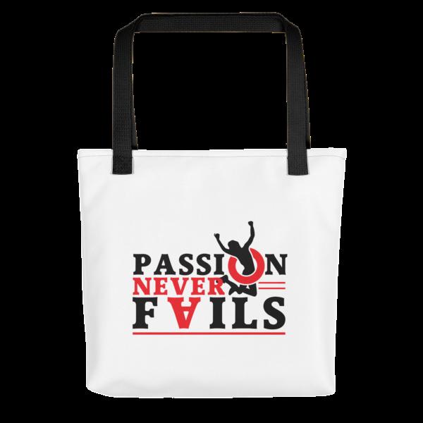 """Passion Never Fails"" Tote Bag (Black Handle)"