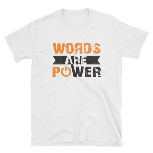 """""""Words Are Power"""" T-Shirt (White)"""