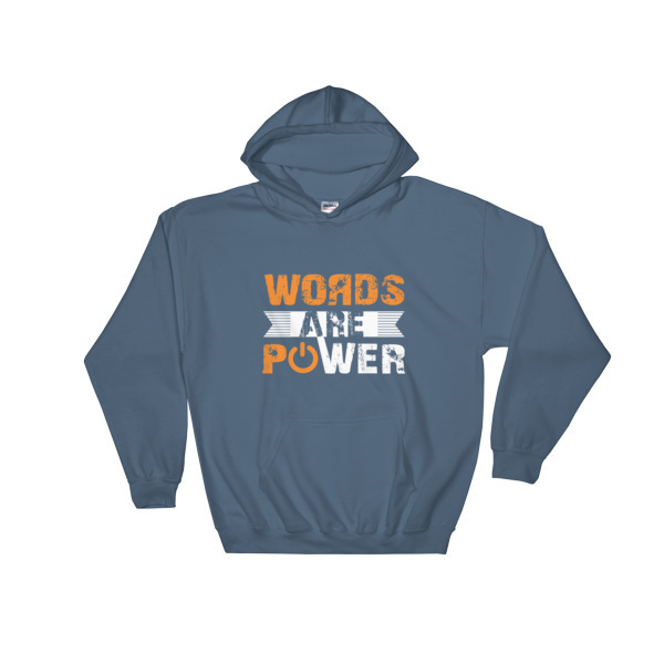 """Words are Power"" Hoodie (Indigo Blue)"