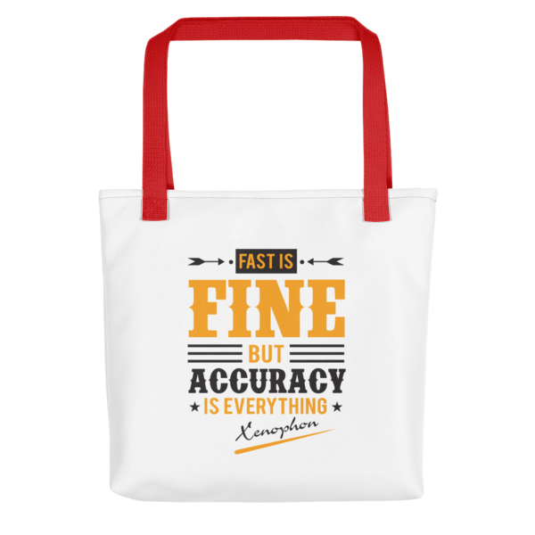 """""""Fast is Fine but Accuracy is Everything"""" Tote Bag (Red Handle)"""