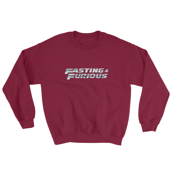 """Fasting & Furious"" Sweatshirt, Intermittent Fasting (IF) (Maroon)"
