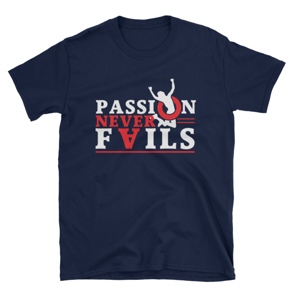 """Passion Never Fails"" T-Shirt (Navy)"