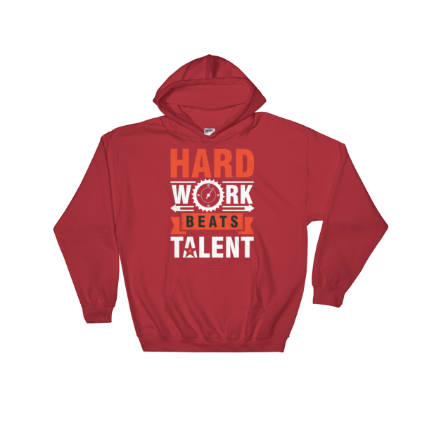 """Hard Work Beats Talent"" Hoodie (Red)"