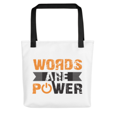 """Words Are Power"" Tote Bag (Black Handle)"