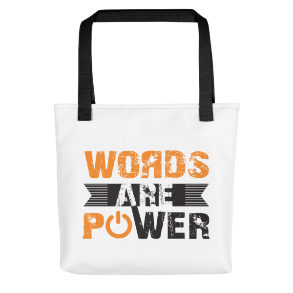 """""""Words Are Power"""" Tote Bag (Black Handle)"""