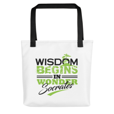"""Wisdom Begins in Wonder"" Tote Bag (Black Handle)"