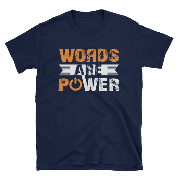 """""""Words Are Power"""" T-Shirt (Navy)"""