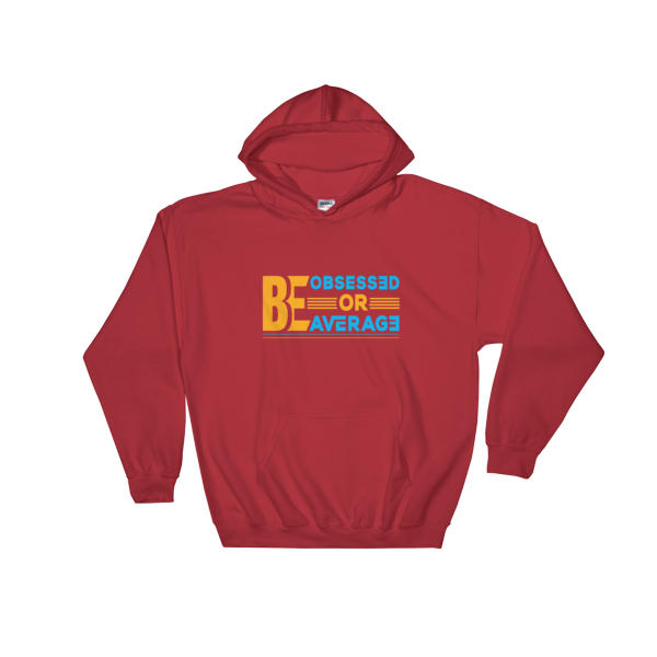 """Be Obsessed or Be Average"" Hoodie (Red)"