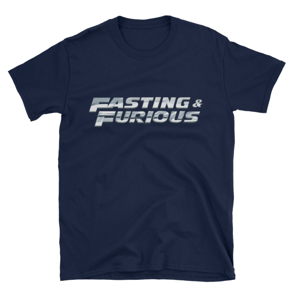 """""""Fasting & Furious"""" T-Shirt, Intermittent Fasting (IF) (Navy)"""